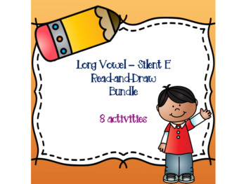 Long Vowel - Silent E Read-and-Draw Bundle {8 activities}