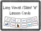 """Long Vowel/ Silent """"e"""" Lesson Cards"""