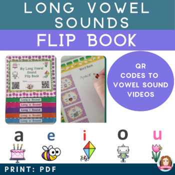 Long Vowel Sound Interactive Flip book with QR codes - Common Core Aligned