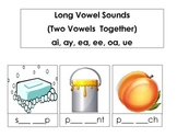 Long Vowel Sounds (Two Vowels  Together) ai, ay, ea, ee, oa, ue