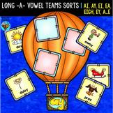 Long Vowel Teams A Sorts   ay, ai, a-e, eigh, ea, ey, ei