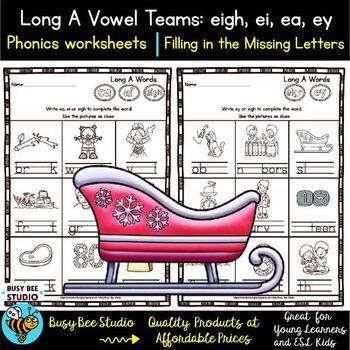 Long Vowel Teams: EIGH-EI-EA-EY Worksheets
