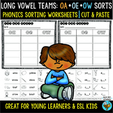 Long Vowel Teams Sorts: OA-OE-OW   Cut and Paste Worksheets