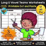 Long Vowel Teams Sorts: UI-UE-EW | Cut and Paste Worksheets