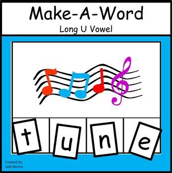 Long Vowel U - Make-A-Word Literacy Center