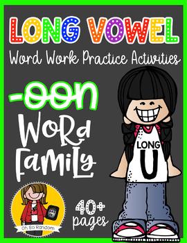 Long Vowel U Word Work {-oon Word Family}