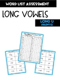 Long Vowel U with silent e Word Assessment