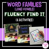 Long Vowel Word Families Fluency Find It