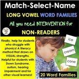 Long Vowel Word Families Intervention MATCH-SELECT-NAME (Down Syndrome, sped)