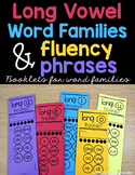 Long Vowel Word Families and Fluency Phrases