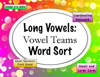 Long Vowel - Vowel Teams Word Sort {Differentiated} + Seat work