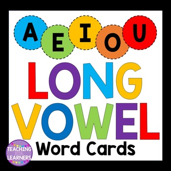Long Vowel Word Cards