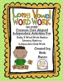 Long Vowel Word Work Activities Pack - Common Core Aligned