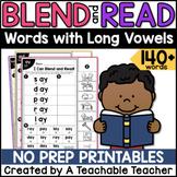 Long Vowel Worksheets | Blending & Reading Words with Long
