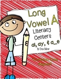 Long Vowel a Literacy Centers