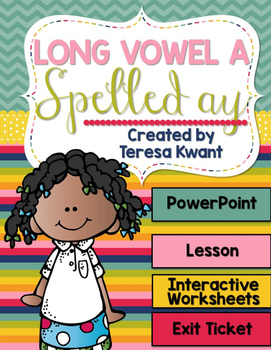 Long Vowel a Spelled ay Interactive PowerPoint