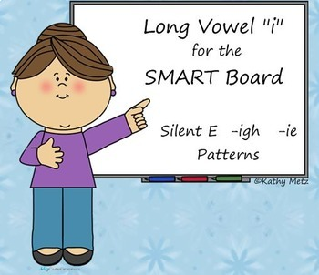 "Long Vowel ""i"" Instruction for the SMART Board"