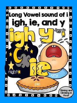 Long Vowel i Teams -igh, ie and y that sounds like i!