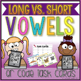 Long Vowel vs. Short Vowel QR Code Task Cards