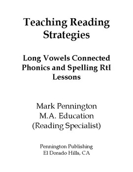 Long Vowels Connected Phonics and Spelling RtI Lessons