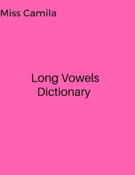 Long Vowels Dictionary