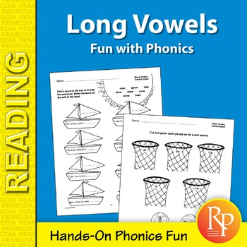 Long Vowels: Fun with Phonics Games & Hands-On Activities