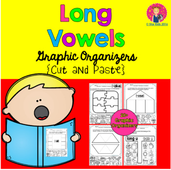 Long Vowels - Graphic Organizers {Cut-and-Paste}