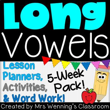 Long Vowels Bundle! 5 Weeks of Lesson Planners, Activities & Word Work!