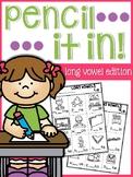Long Vowels Pencil It In