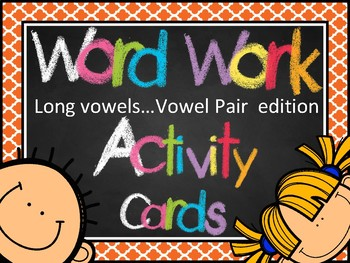 Word Work Activity Cards--100+ Long Vowel Cards with Vowel Pairs Edition