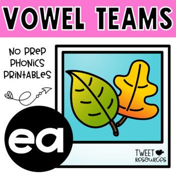 EA Vowel Teams No Prep Phonics Printables