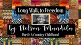 Long Walk to Freedom by Nelson Mandela - Part 1 Chapters 1-7 A Country Childhood