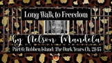 Long Walk to Freedom by Nelson Mandela – Part 6 Robben Island: The Dark Years