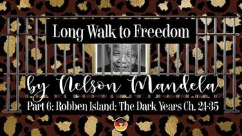 Long Walk to Freedom by Nelson Mandela – Part 6 Robben Island: The Dark Years