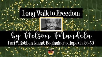 Long Walk to Freedom by Nelson Mandela – Part 7 Robben Island: Beginning to Hope