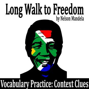 """Long Walk to Freedom"" by Nelson Mandela - Vocabulary Practice: Context Clues"