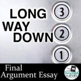 Long Way Down Final Argument Essay