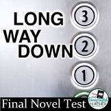 Long Way Down Final Test