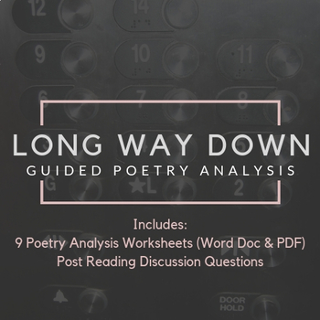 Long Way Down || Guided Poetry Analysis