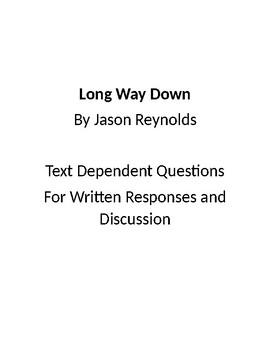 Long Way Down Questions for Writing and Discussion