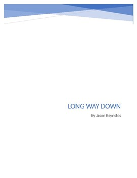 Long Way Down by Jason Reynolds Study / Discussion Guide