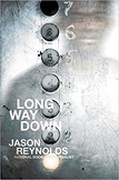 Long Way Down by Jason Reynolds organizer, questions,and writing