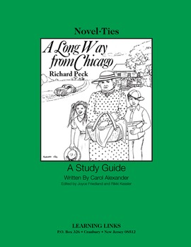 Long Way From Chicago - Novel-Ties Study Guide