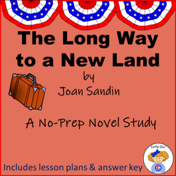 Long Way to a New Land Novel Study Notebook
