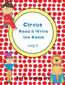 Long a Circus Read & Write the Room {Real & Nonsense!}