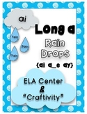 "Long a Rain Drops- ELA Center and ""Craftivity"""