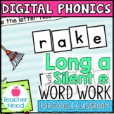 Digital Phonics Activities Long A Silent e Word Work Googl