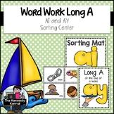 Work Word: Long A Vowel Teams: Ai and AY