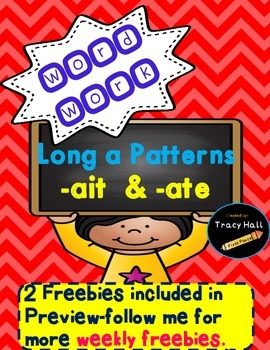 Long a Word Work Spelling Phonics -ate and -ait -Freebie included in preview.