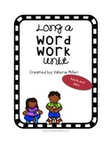 Long a Word Work Unit – Differentiated